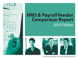 HRMS Solutions' 2019 HRIS & Payroll Vendor Comparison Report, 8th Edition
