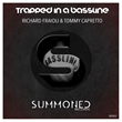 "RICHARD FRAIOLI & TOMMY CAPRETTO, ""Trapped In A Bassline"" -- song artwork"