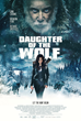 "QME Entertainment and VMI Worldwide Unveil Official Poster for Berlin Bound Action Thriller ""Daughter of the Wolf"""