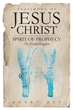 "Henry Dye's New Book ""Testimony of Jesus Christ: Spirit of Prophecy- The Divided Kingdom"" is a Scripture-based Exploration of the End Times as Revealed in the Bible"