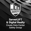 ServerLIFT and Digital Realty Join New Data Center Safety Group