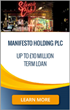 US Capital Global Expands Term Loan Facility up to £10 Million for Manifesto Holding PLC