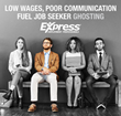 Low Wages, Poor Communication Fuel Job Seeker Ghosting; Bidding Wars for Workers