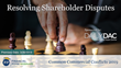 "Financial Poise™ Announces ""Resolving Shareholder Disputes,"" a New Webinar Premiering March 26th at 11:00 AM CST through West LegalEdcenter™"