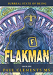 MCP Books Author Releases The Book Flakman: An Inspiration