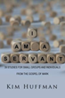 Kim Huffman Announces the Release of 'I Am a Servant'