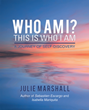 Write Your Own Story and Discover Yourself with  'Who Am I? This is Who I Am – A Journey of Self-Discovery'