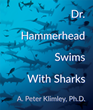 Fins Attached Publishes Dr. Hammerhead Swims with Sharks