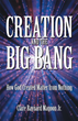 New Book Proves God Caused the Big Bang and the Creation of the Universe