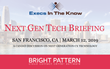 Bright Pattern to Showcase CX Innovations at Execs In The Know's Next Gen Tech Briefing