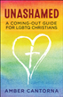 New Book by Amber Cantorna Addresses How to Come Out as LGBTQ When You're Christian