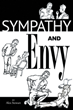 "Alex Stewart's New Book ""Sympathy and Envy"" is an Edifying Account That Addresses the Complex Nature of Paradoxes That Puts Dissension in the World"