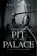 "Paul Poulin's Newly Released ""From the Pit to the Palace: A Story of God's Redemption"" Is the Compelling Story of One Man who Overcame Insurmountable Obstacles"