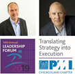 Project Management Institute (PMI) Chicagoland Chapter Hosts 14th Annual Strategic Leadership Forum: Translating Strategy into Execution