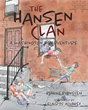 "Bjarne Borresen's New Book ""The Hansen Clan: A Washington, DC Adventure"" is a Detective Tale Starring Four Young Siblings Who Bring a Historical Artifact Thief to Justice"