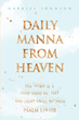 "Devoted Christian Gabriel Johnson's New Book ""Daily Manna From Heaven"" Analyzes Scripture And Presents it in A New Light"