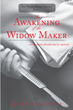 "Zoez Lajoune's New Book ""The Awakening of the Widow Maker"" is a Gripping Crime Drama of Betrayal, Violence, and a Serial Killer Bent on Revenge in the Twin Cities"