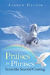 Prepare for the Second Coming of Jesus with 'Praises in Phrases'