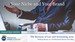 "Financial Poise™ Announces ""Your Niche and Your Brand,"" a New Webinar Premiering April 9th at 1:00 PM CST through West LegalEdcenter™"