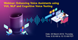 eInfochips to Organize a Webinar On Enhancing Voice Assistants using VUI, NLP and Cognitive Voice Testing