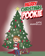 "Kathi Murriello's Newly Released ""Merry Christmas, Pookie"" Is A Charming Story About A Lovable Cat's Holiday Adventures With The Family"