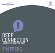 Hemi-Sync® Releases Deep Connection: A Meditation for Two