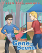"Eileen Thea Mammen's New Children's Book ""Mean Gene on the Scene"" Tackles Bullying and its Consequences on Both Sides of the Equation"