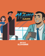 "Allen Newnan's New Book ""The Name Game"" is a Lighthearted Children's Tale Featuring Dustin, a Young Boy Who Hated His Name Until He Learned Who Inspired It."