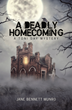 "Crime Solving Pathologist Finds Dead Body in Haunted House in ""A Deadly Homecoming: A Toni Day Mystery"""