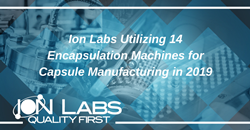Ion Labs Utilizing 14 Encapsulation Machines for Capsule Manufacturing in 2019