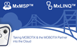 MxMSP Video Surveillance as a Service Now a Reality for Integrators that Sell MOBOTIX Cameras