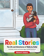 "Michael A. Saldana's New Book ""Real Stories: The Life and Adventures of Wally by Golly!"" is a Sweet Story Celebrating the Life of His Canine Companion of Eighteen Years"
