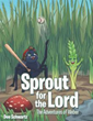 Book Tells an Inspirational Story of the Parable of the Sower, About a Seed's Journey to Trust God