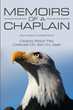 "Charles Wesley Pike, Chaplain LTC (RET) U.S. Army's Newly Released ""Memoirs of a Chaplain"" Is a Heartwarming and True Story of Spiritual Life in the Barracks"
