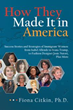 New Book Explores Success of 18 Prominent Immigrant Women and Offers Advice for Other Immigrants