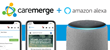 Caremerge Teams Up with Amazon to Bring Alexa Voice Technology to Senior Living Communities