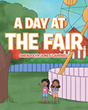 "Gwendolyn Jones-Campbell's new book ""A Day at the Fair"" is a charming children's tale depicting a very eventful day for two little girls with their mom and aunt."