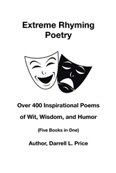 """Darrell L  Price's Newly Released """"Extreme Rhyming Poetry"""