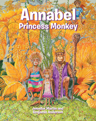 "Jennifer Martin & Benjamin Anderson's New Book ""Annabel, Princess"