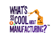 "Announcing Awards for ""What's So Cool About Manufacturing?"" Northern Tier"