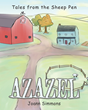 "Joann Simmons's Newly Released ""Azazel"" is a Meaningful Children's Picture Book About Scapegoats"