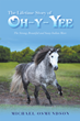 New Western/Native American Novel Details the Spiritual Journey of a Sassy Grey Mare