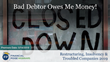 "Financial Poise™ Announces ""Bad Debtor Owes Me Money!,"" a New Webinar Premiering May 14th at 2:00 PM CST through West LegalEdcenter™"