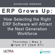 Webinar Showcases How Modern ERP Software Can Attract the Next Generation Workforce