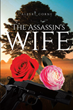 "Albert Corne's new book ""The Assassin's Wife"" is a riveting and richly detailed murder mystery set in the historic streets of Baton Rouge, Louisiana."