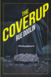 "Rue Doolin's New Book ""The Coverup"" is a Gripping and Potent Murder Mystery Revealing a Criminal Underworld of Drugs, Extortion, and Murder-for-hire in a Nevada Town"