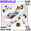 Dogville Sets SoHo Launch For Immersive, Interactive Playdate for You AND Your Pup