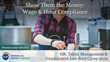 "Financial Poise™ Announces ""Show Them the Money: Wage & Hour Compliance,"" a New Webinar Premiering June 5th at 1:00 PM CST through West LegalEdcenter™"