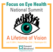 Prevent Blindness to Host Eighth Annual Focus on Eye Health National Summit
