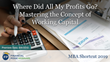 "Financial Poise™ Announces ""Where Did All My Profits Go? Mastering the Concept of Working Capital,"" a New Webinar on June 6th at 3:00 PM CST through West LegalEdcenter™"